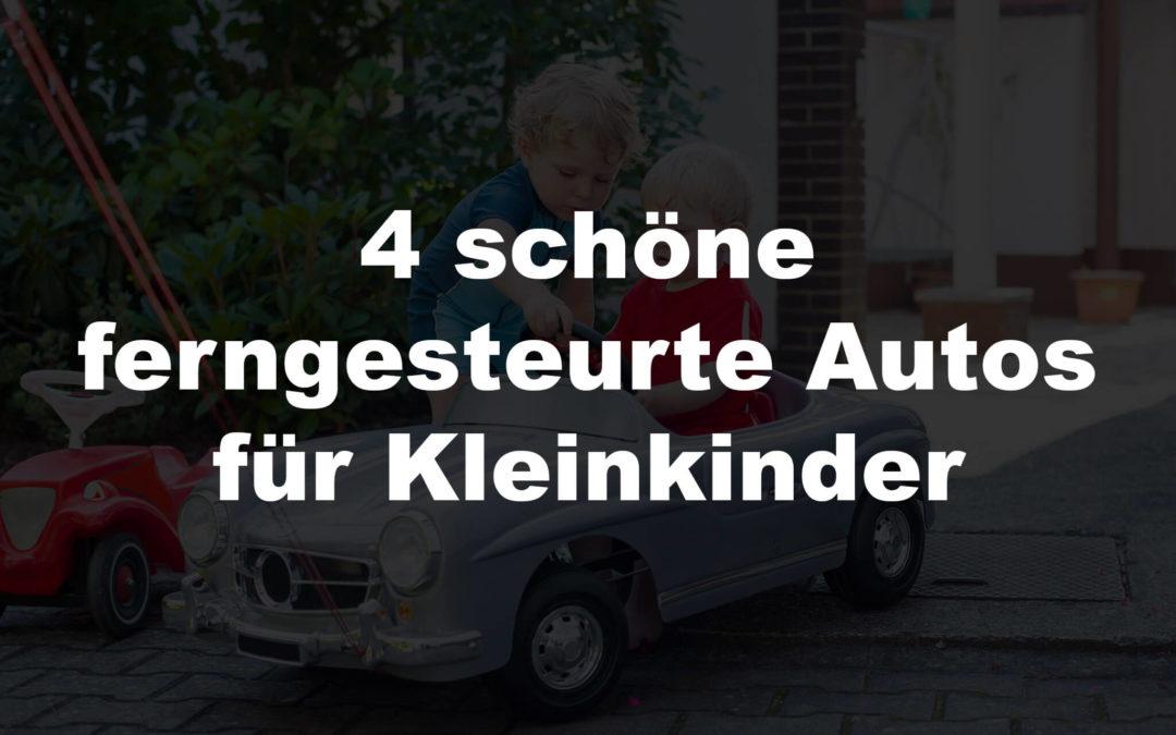 4 schöne ferngesteurte Autos für Kleinkinder